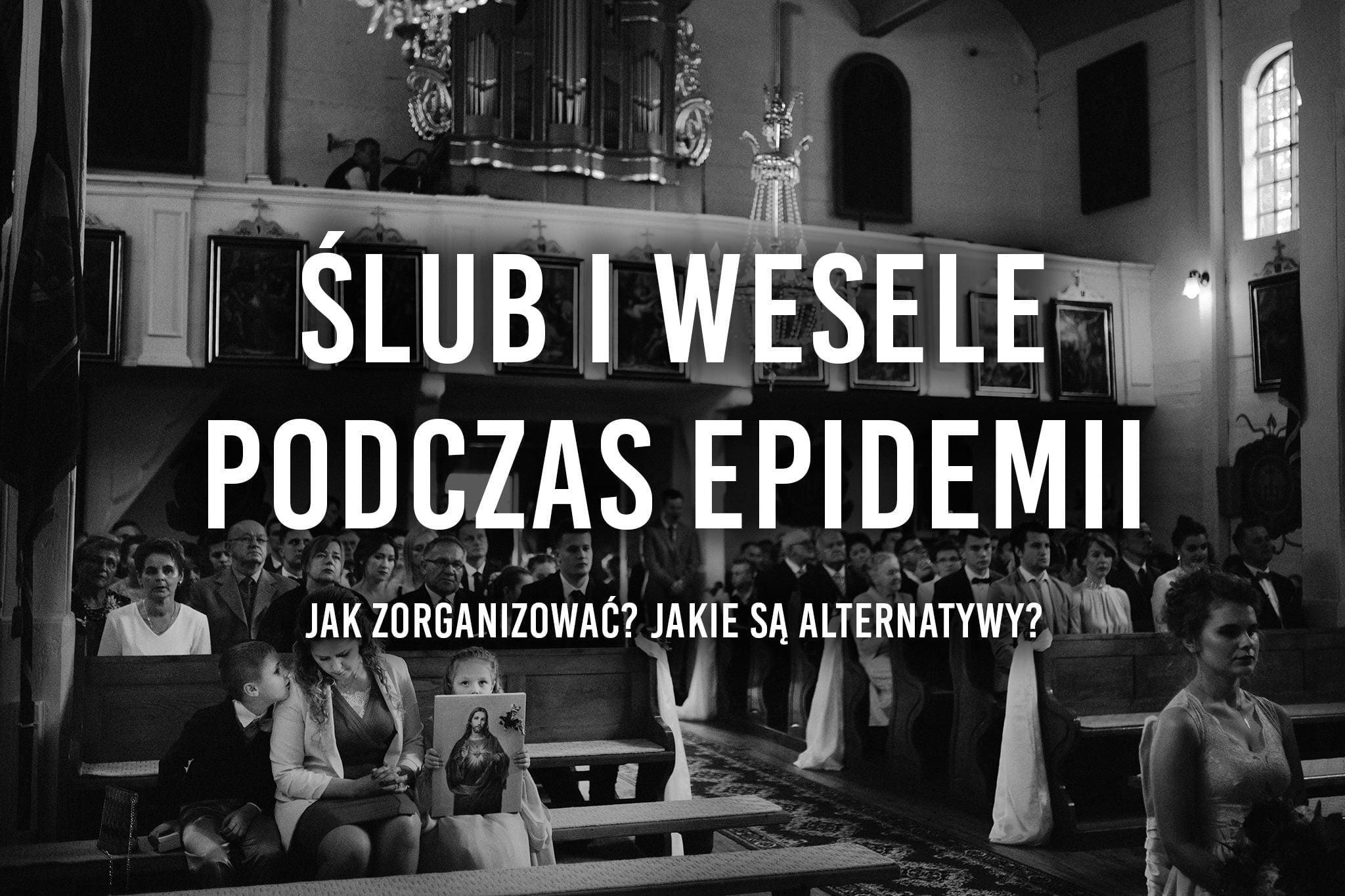 slub-i-wesele-podczas-epidemii